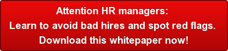 attention-hr-managers-brlearn-to-avoid-bad-hires-and-spot-red-flags-brdownload-this-whitepaper-now