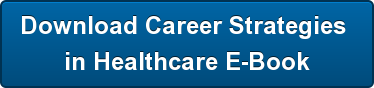 Download Career Strategies </br>in Healthcare E-Book