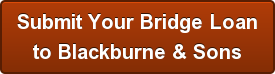 submit-your-bridge-loanbr-to-blackburne-sons