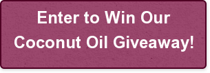 enter-to-win-ourbrcoconut-oil-giveaway