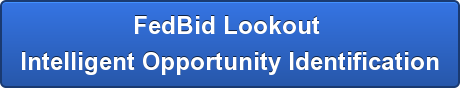 FedBid Lookout Intelligent Opportunity Identification