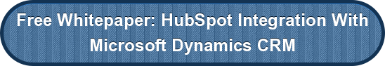 Free Whitepaper: HubSpot Integration With</br>Microsoft Dynamics CRM